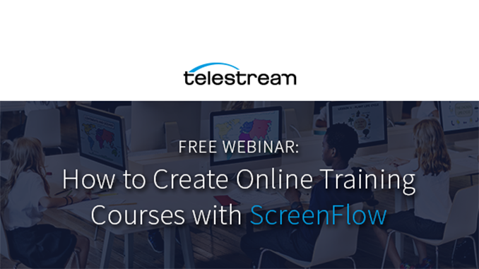 Webinar – How to Create Online Training Courses with ScreenFlow