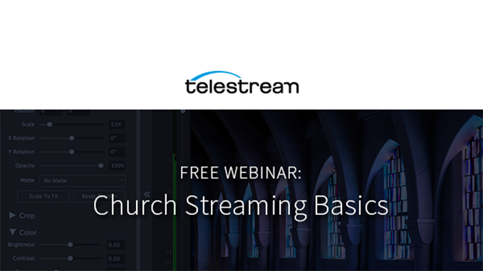 Webinar – Church Streaming Basics