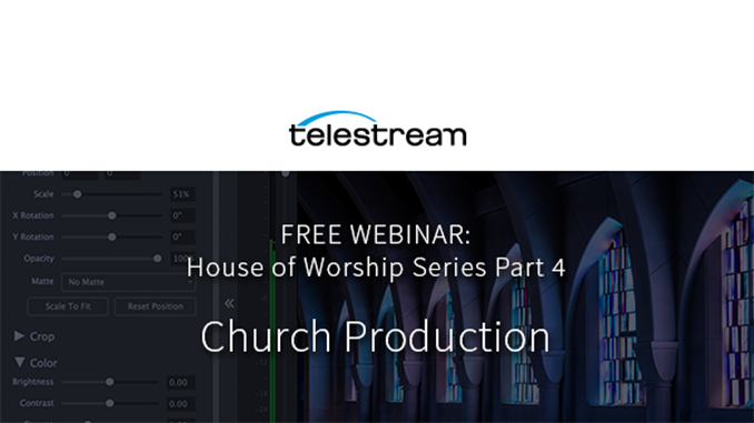 Webinar – Church Production