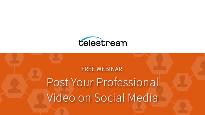 Webinar – Post Your Professional Video on Social Media