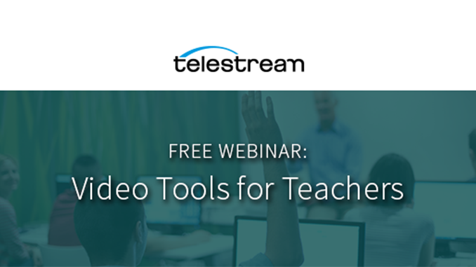 Webinar – Video Tools for Teachers