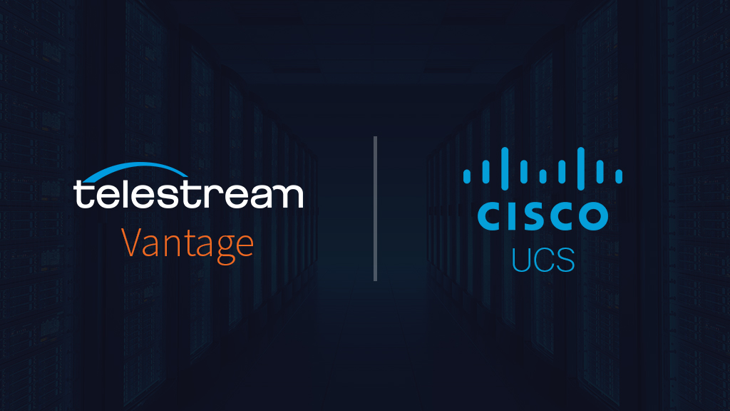 Telestream and Cisco Deliver on Media Processing and Workflow on Demand